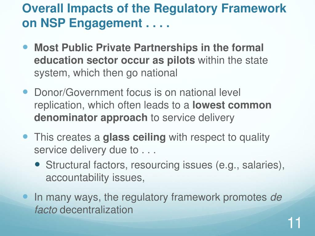 Overall Impacts of the Regulatory Framework on NSP Engagement . . . .