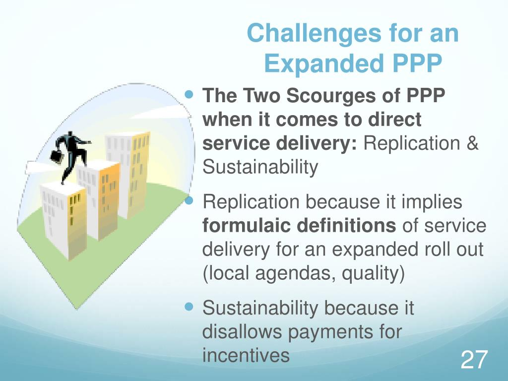 Challenges for an Expanded PPP