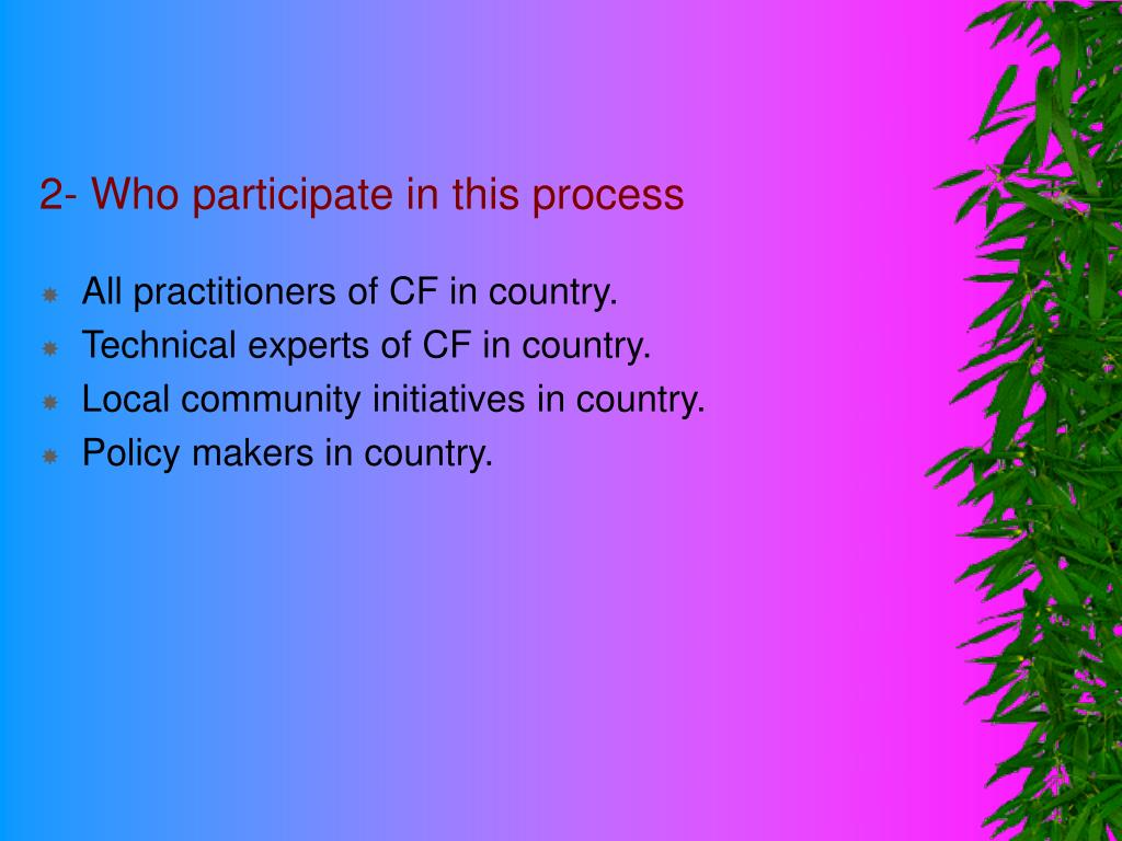 2- Who participate in this process