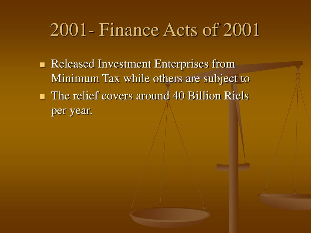 2001- Finance Acts of 2001