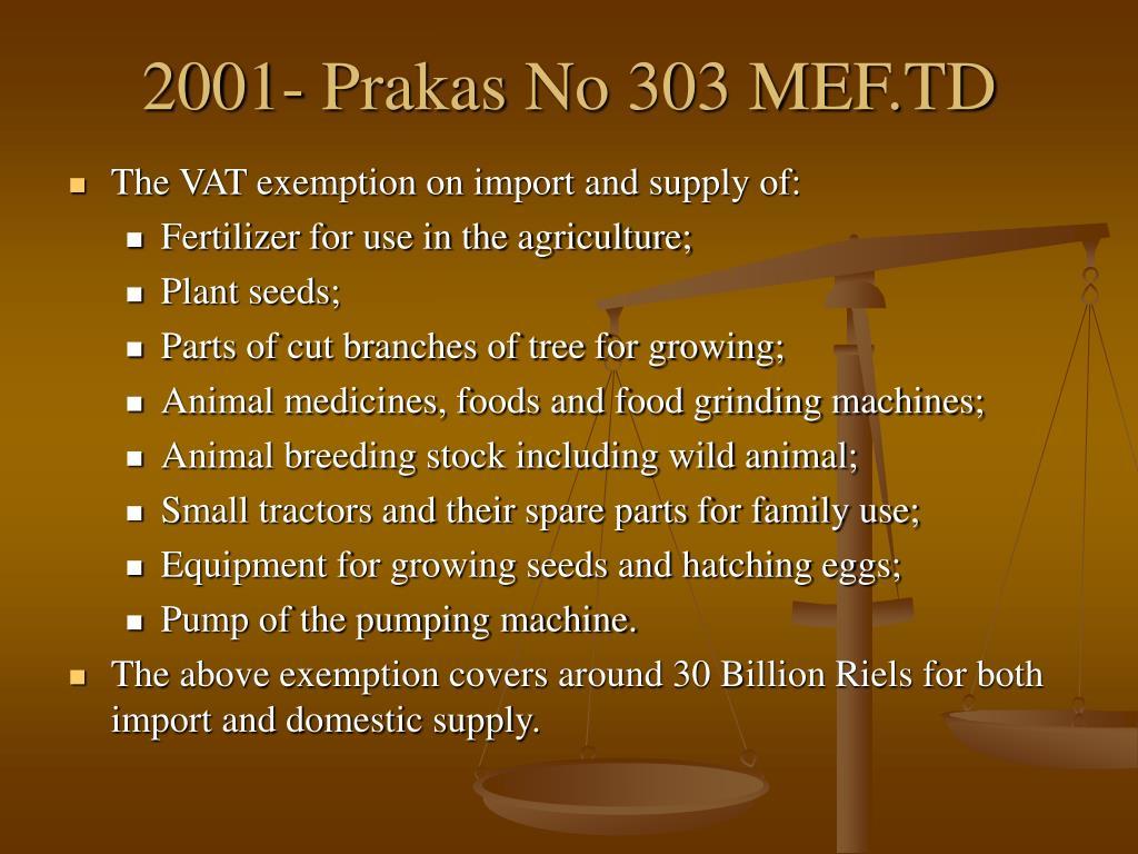2001- Prakas No 303 MEF.TD