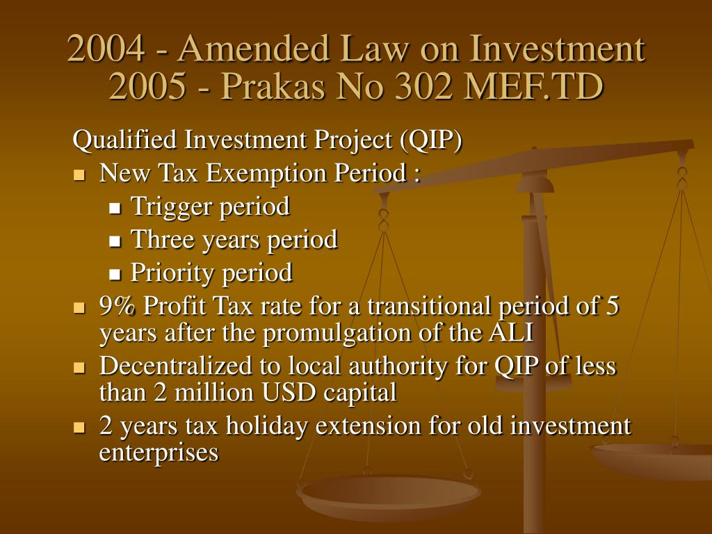 2004 - Amended Law on Investment