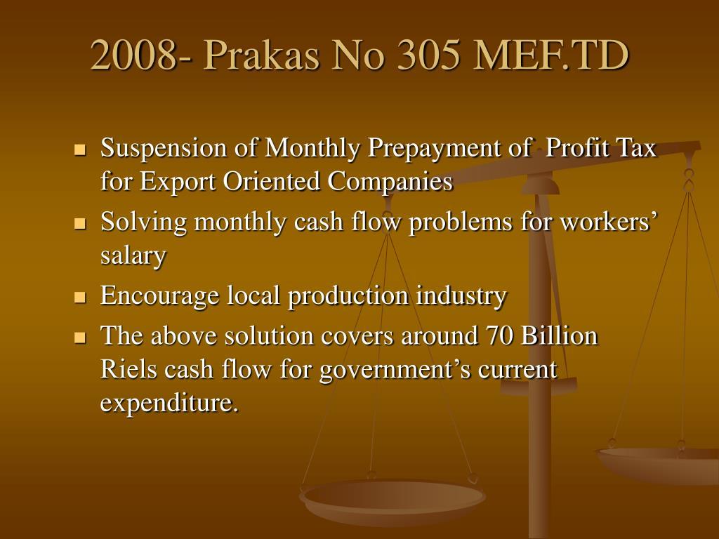 2008- Prakas No 305 MEF.TD