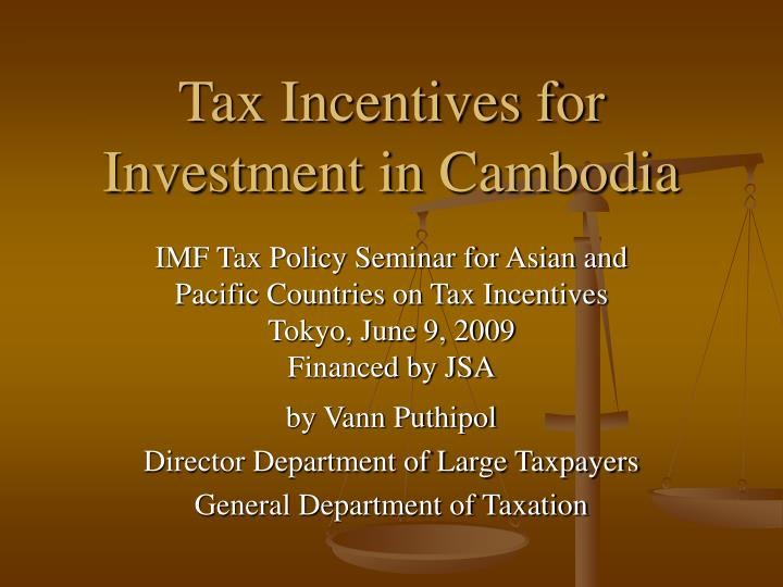 Tax incentives for investment in cambodia l.jpg