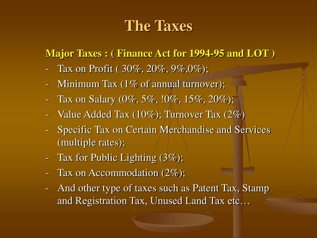 The Taxes