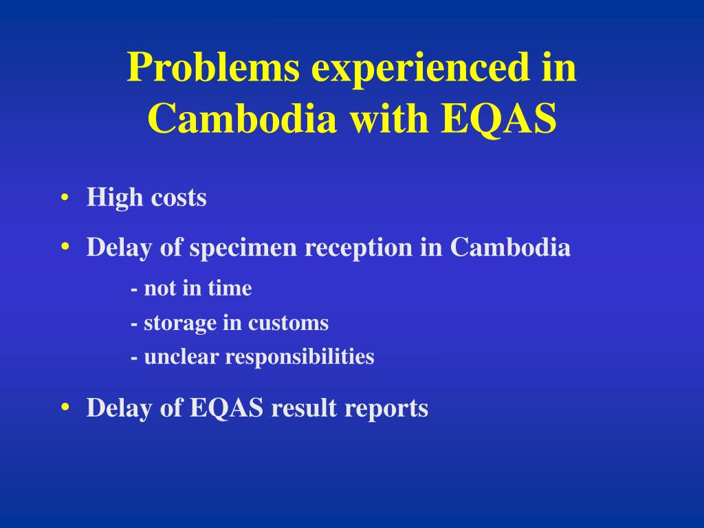 Problems experienced in Cambodia with EQAS