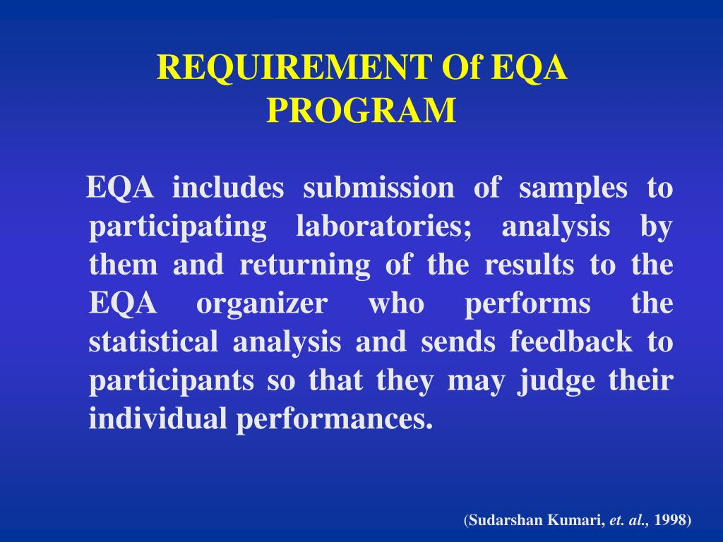 REQUIREMENT Of EQA PROGRAM
