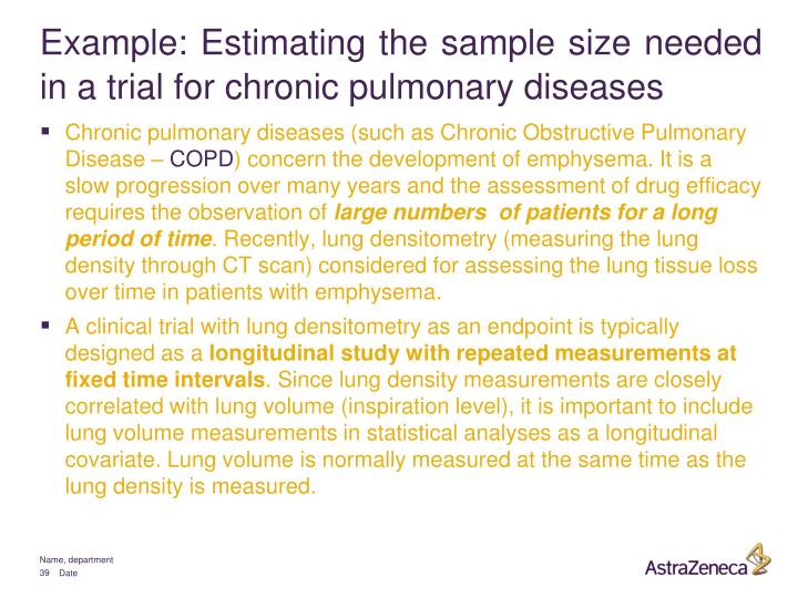 Example: Estimating the sample size needed in a trial for chronic pulmonary diseases