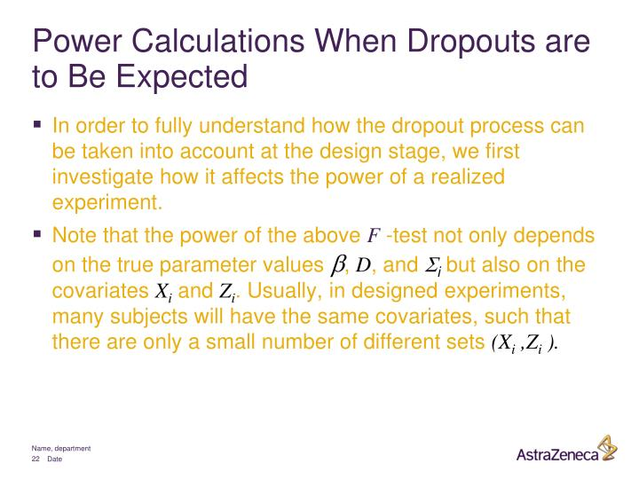 Power Calculations When Dropouts are to Be Expected