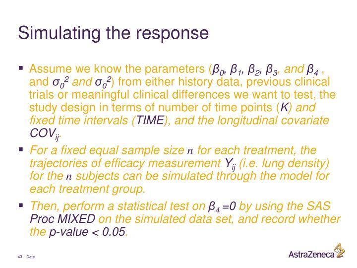 Simulating the response