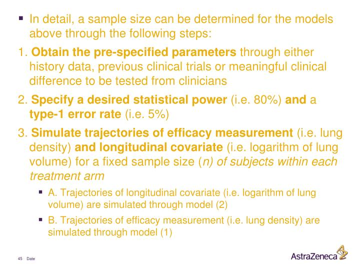 In detail, a sample size can be determined for the models above through the following steps: