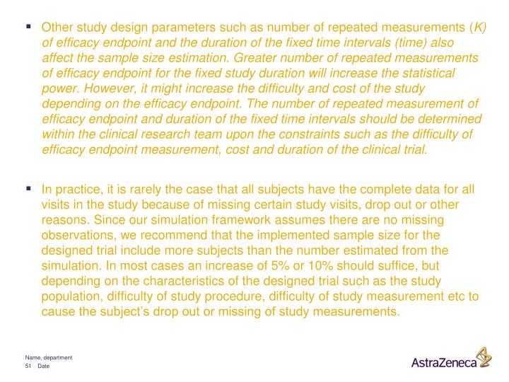Other study design parameters such as number of repeated measurements (