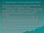 2 cambodia s environmental policy