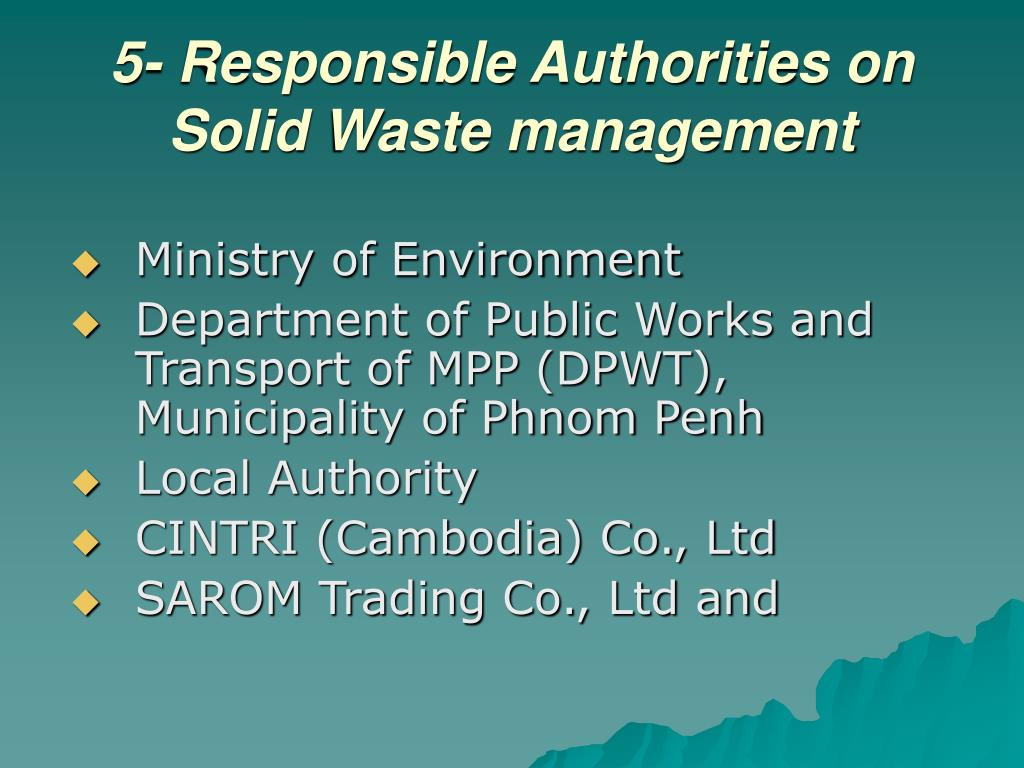 5- Responsible Authorities on Solid Waste management