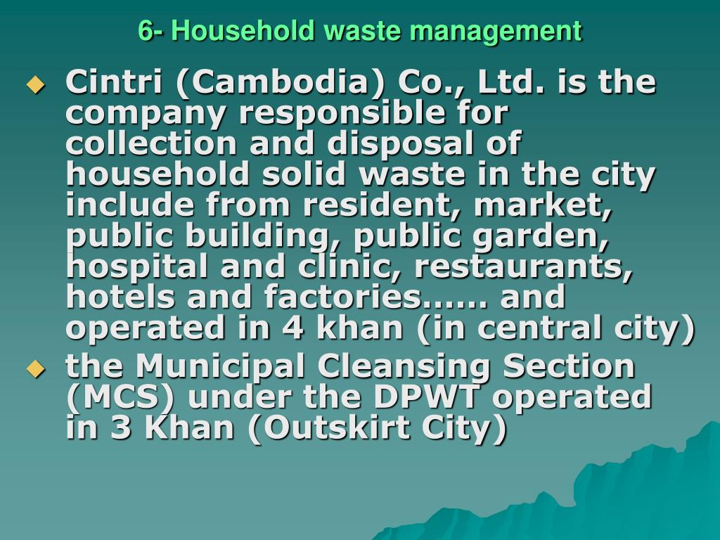 6- Household waste management