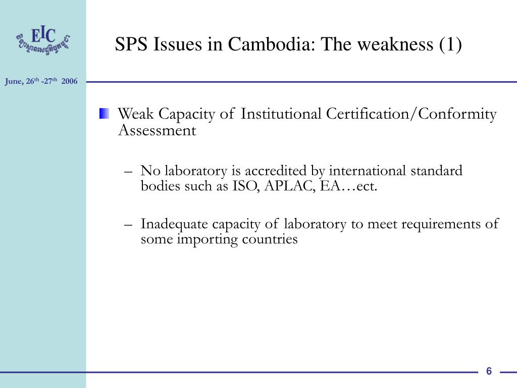 SPS Issues in Cambodia: The weakness (1)