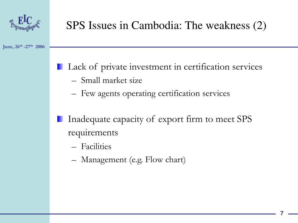 SPS Issues in Cambodia: The weakness (2)