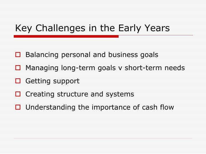Key Challenges in the Early Years