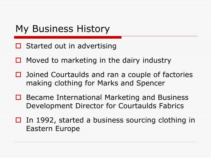 My business history