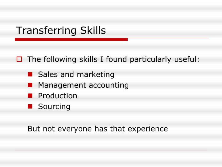 Transferring Skills