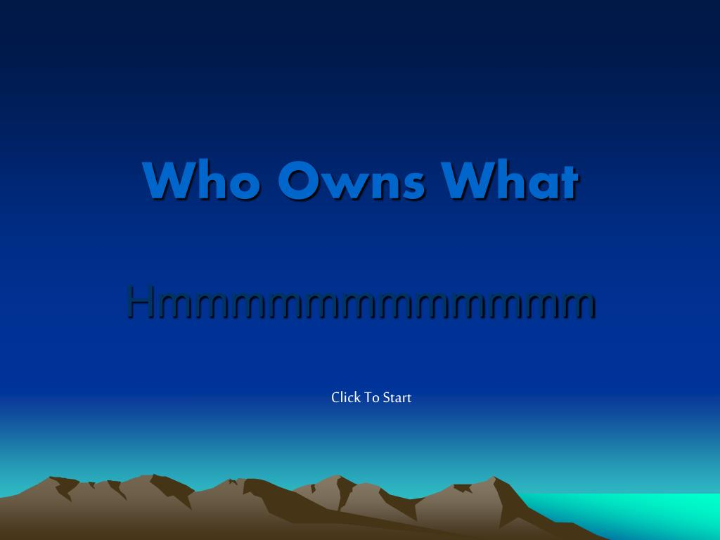 Who Owns What