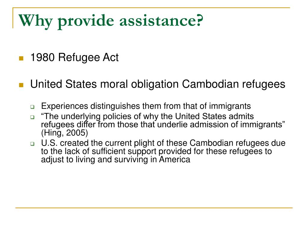 Why provide assistance?