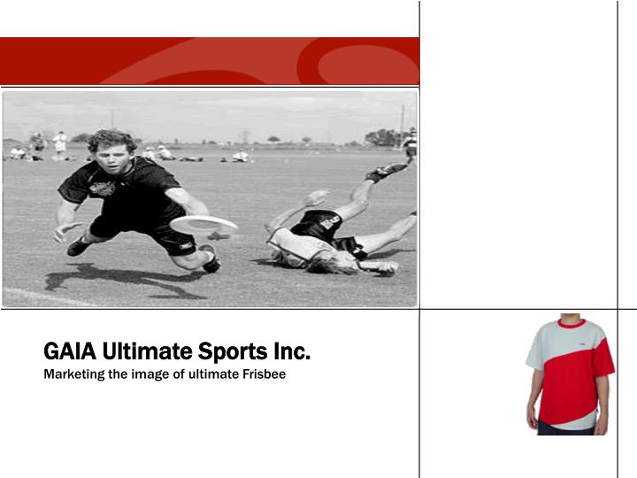 Gaia ultimate sports inc marketing the image of ultimate frisbee