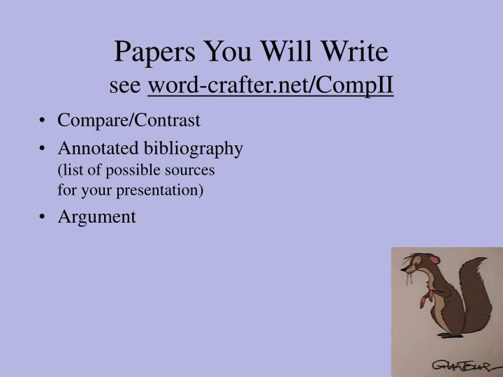Papers You Will Write