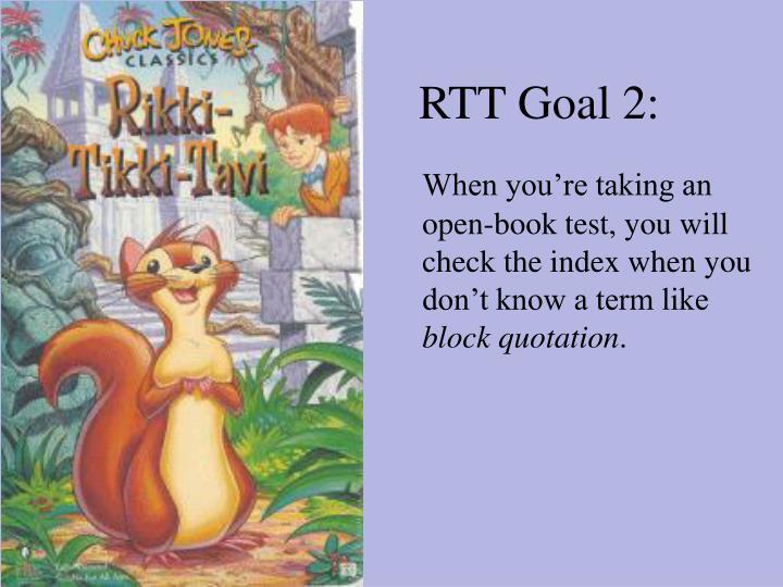 RTT Goal 2: