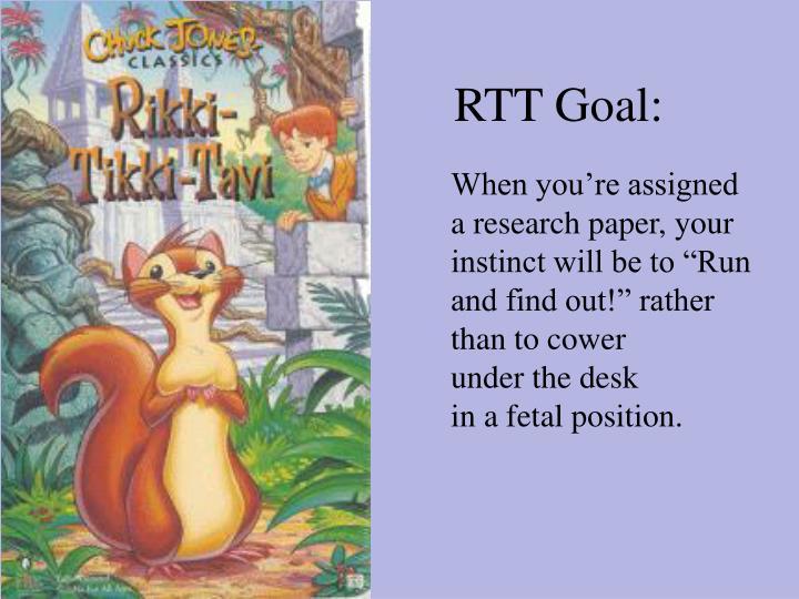 RTT Goal: