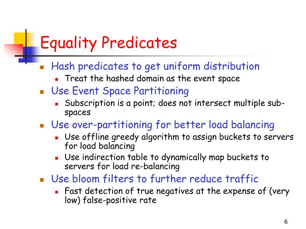 Equality Predicates