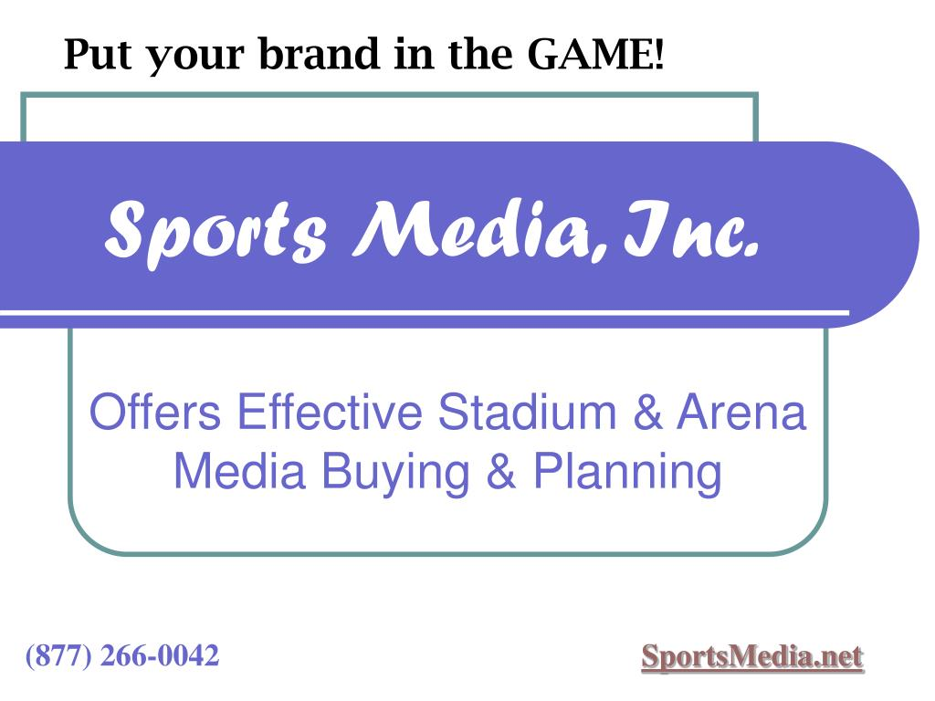 Offers Effective Stadium & Arena Media Buying & Planning