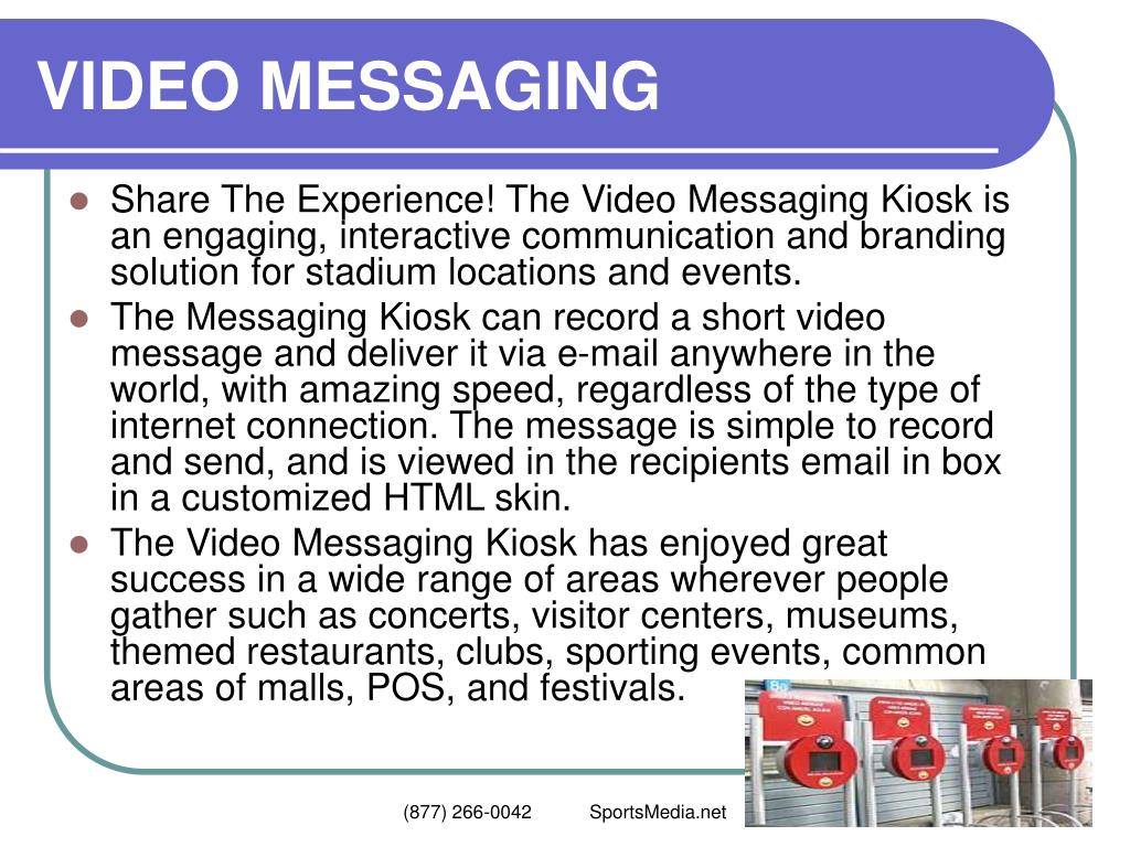 VIDEO MESSAGING