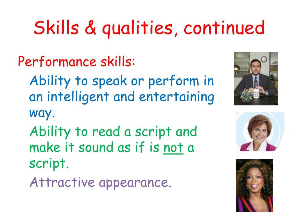 Skills & qualities, continued