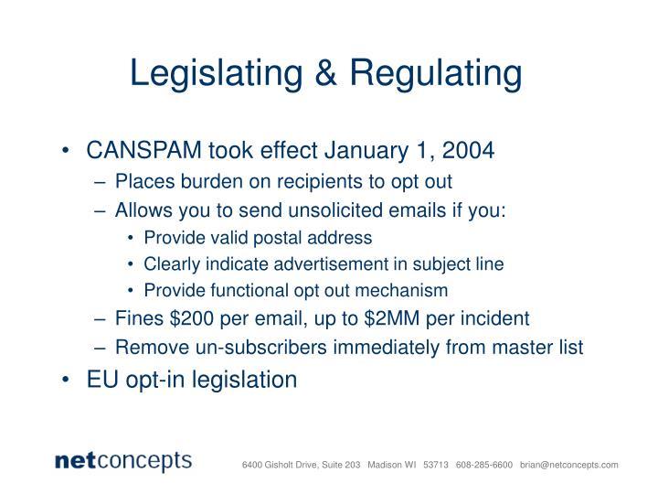 Legislating & Regulating
