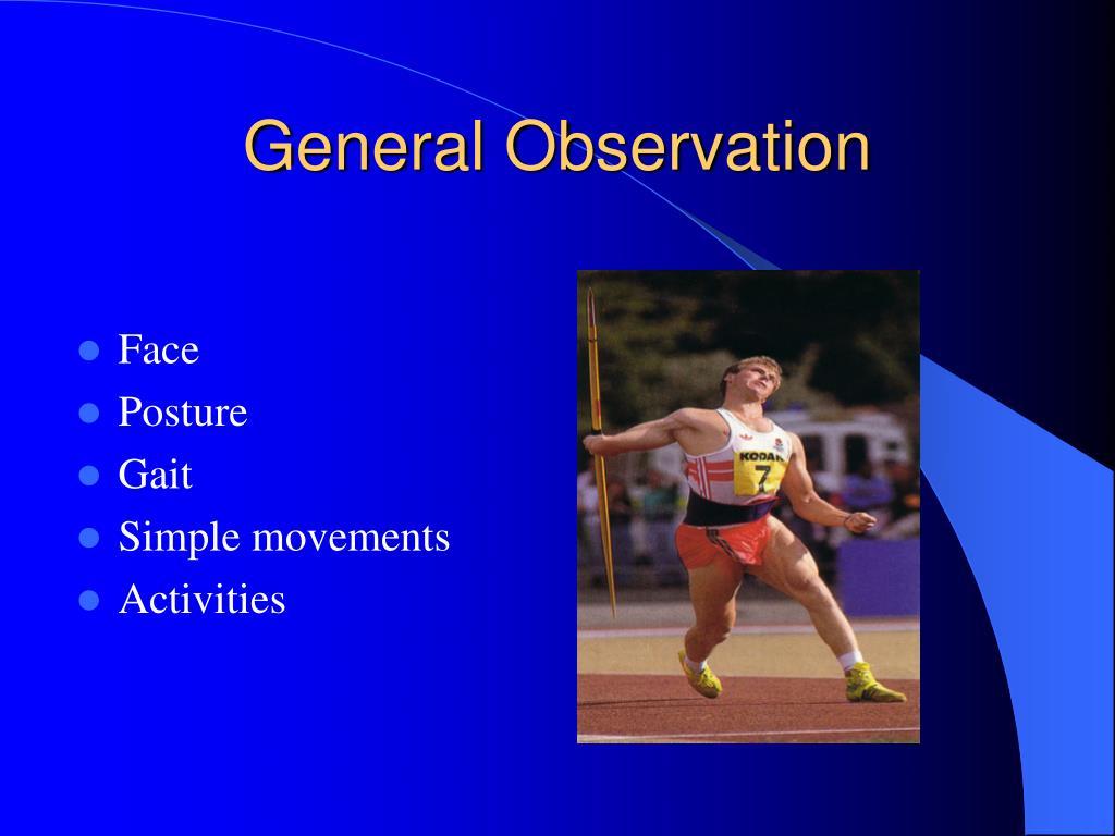 General Observation