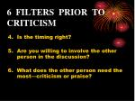 6 filters prior to criticism1