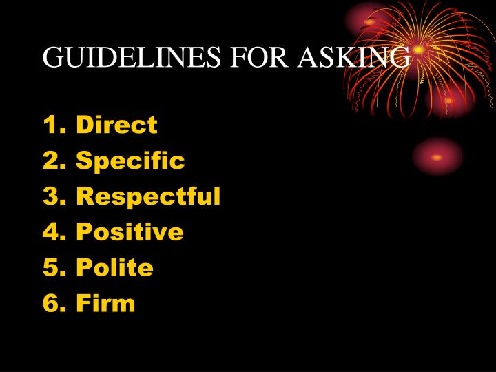 GUIDELINES FOR ASKING