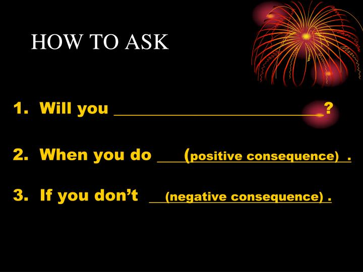 HOW TO ASK