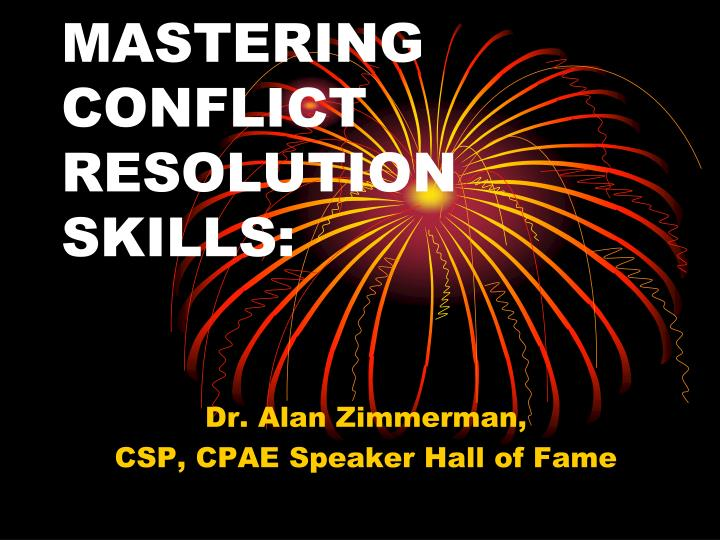 Mastering conflict resolution skills