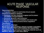 acute phase vascular response
