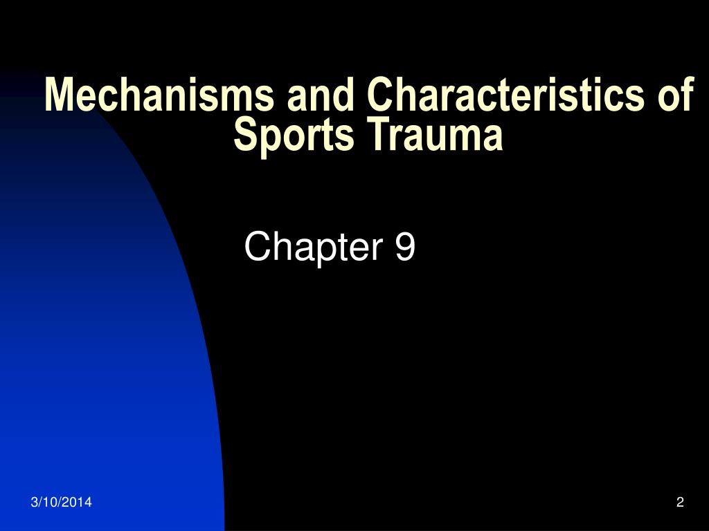 Mechanisms and Characteristics of Sports Trauma
