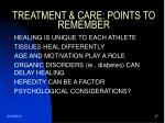 treatment care points to remember