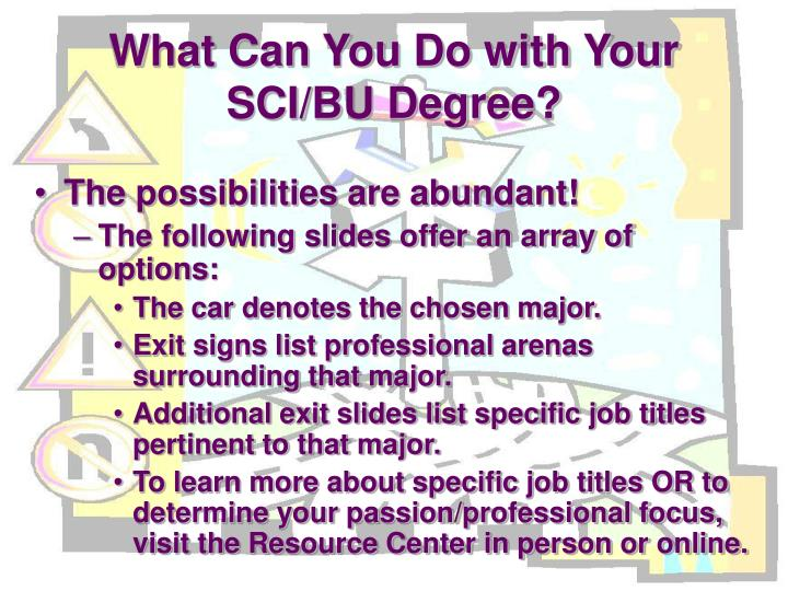 What can you do with your sci bu degree