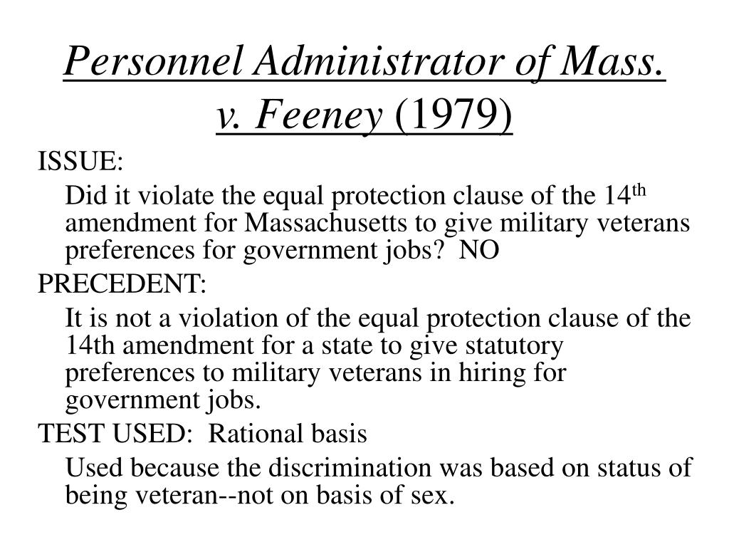 Personnel Administrator of Mass. v. Feeney