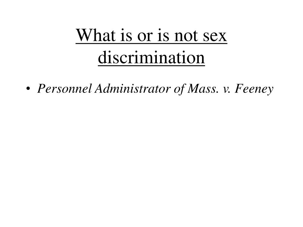 What is or is not sex discrimination