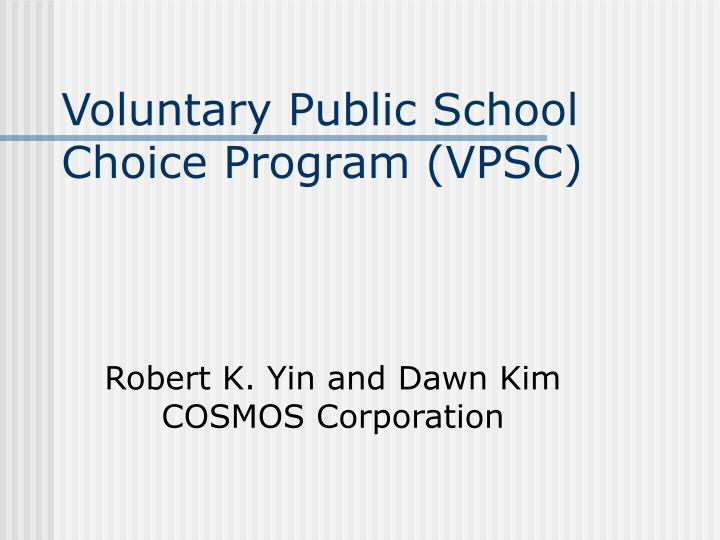 Voluntary Public School Choice Program (VPSC)