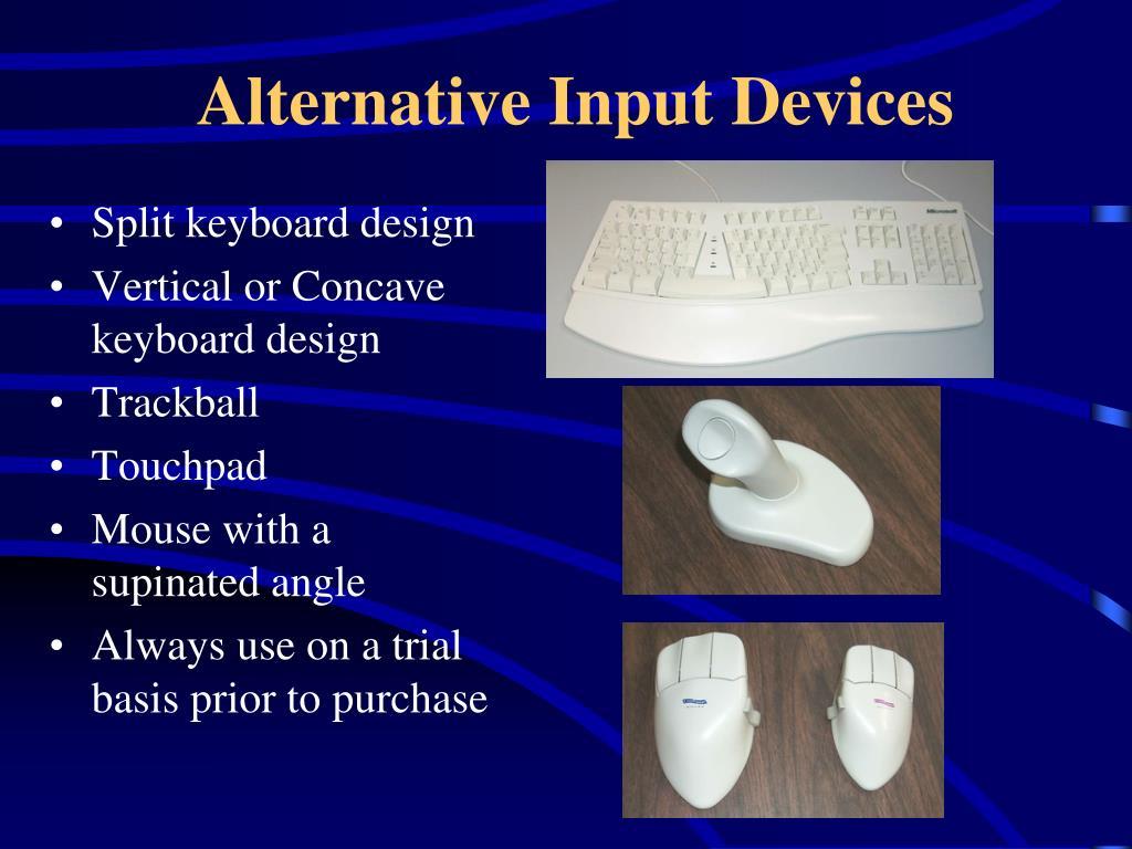 Alternative Input Devices
