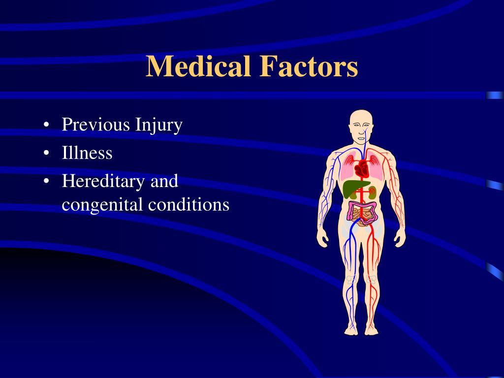 Medical Factors