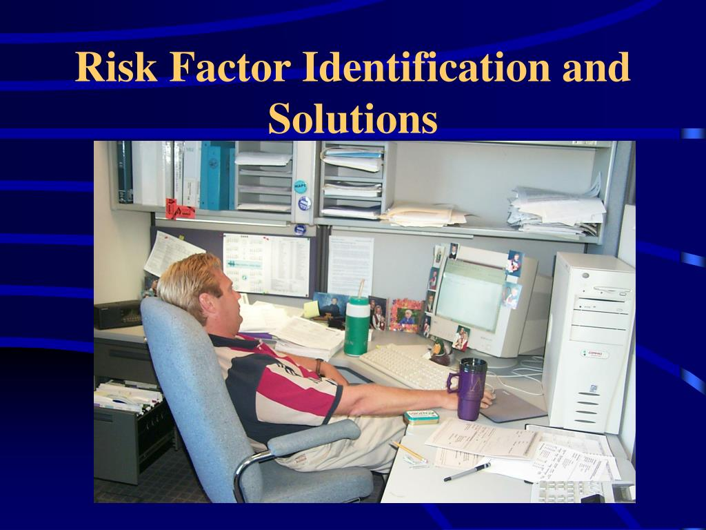 Risk Factor Identification and Solutions
